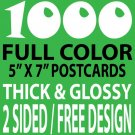 1000 CUSTOM FULL COLOR 5X7 POSTCARDS, 16PT/FREE DESIGN