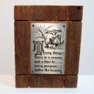 """Barn wd. Plaque """"To everything there is a season......"""""""