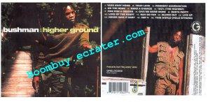 Bush Man: Higher Ground