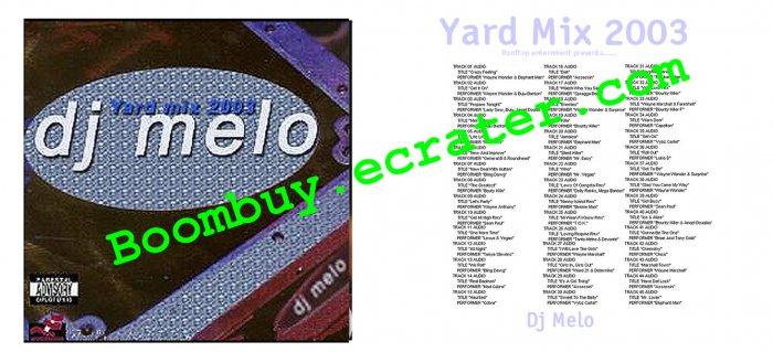 DJ Melo: Yard Mix 2003