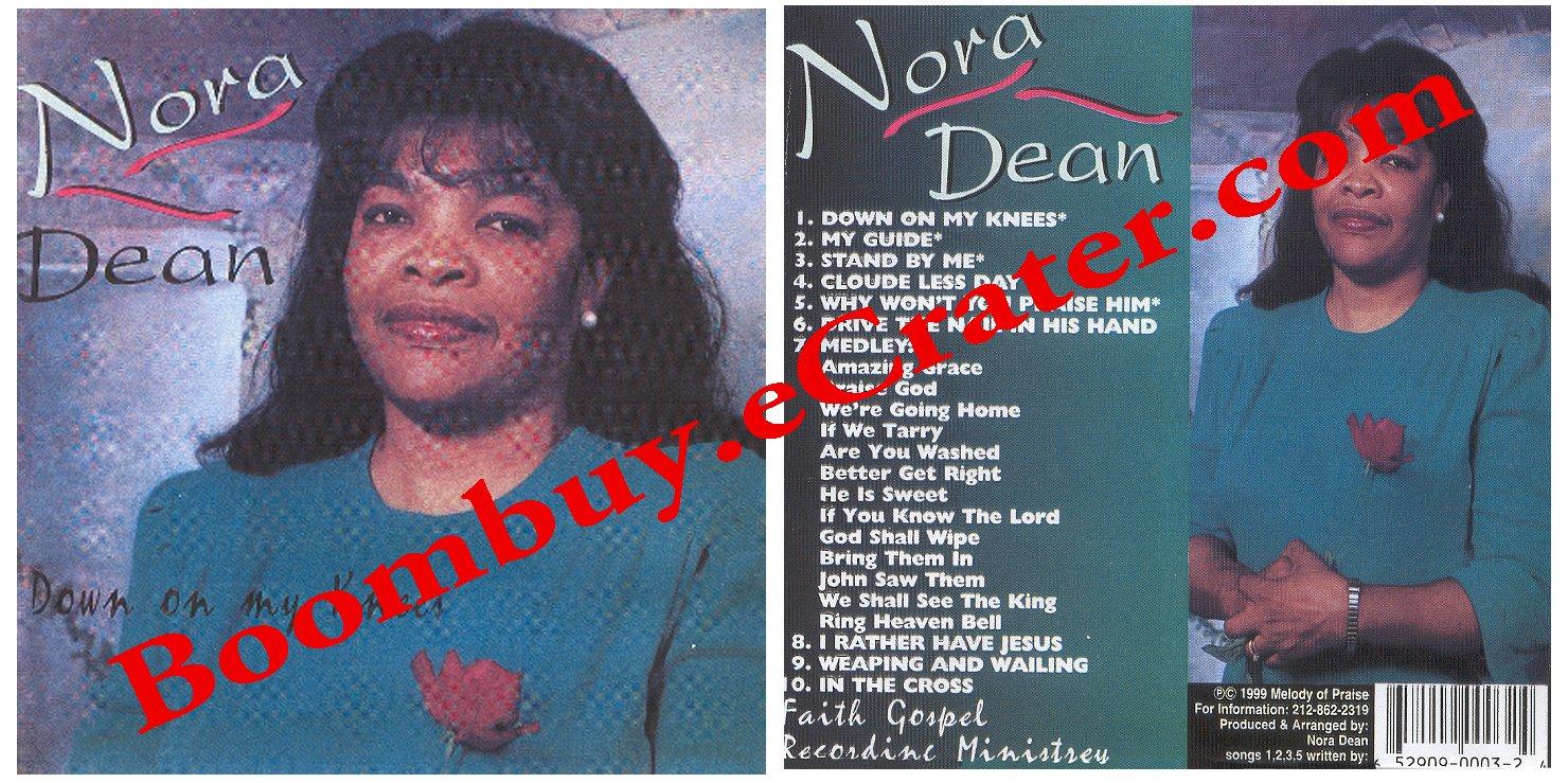 Nora Dean: Down On My Knees ( Gospel )