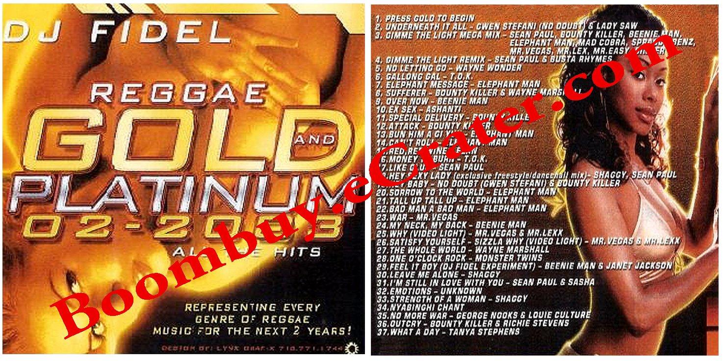 Dj Fidel: Reggae Gold/Platinum (2002-2003) Hits.