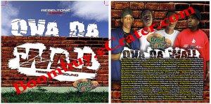 Rebel tone: Ova Da  Wall