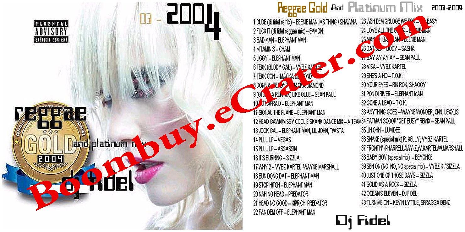 Dj Fidel:  Reggae Mix Gold/Platinium Hits 2003-2004