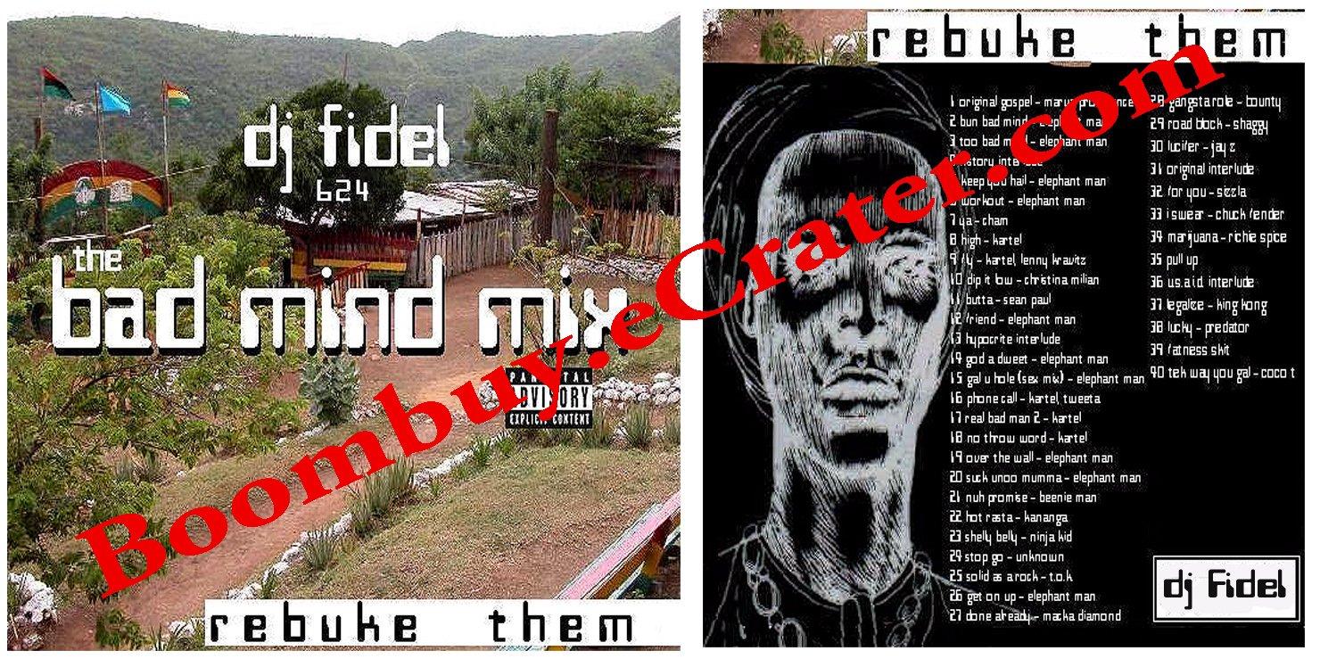 Dj Fidel: Bad Mind Mix #624