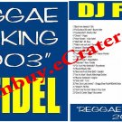 Dj Fidel: Reggae Mix King 2003