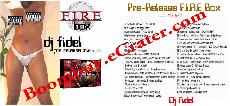 Dj Fidel: Fire Box Pre-release Mix #627