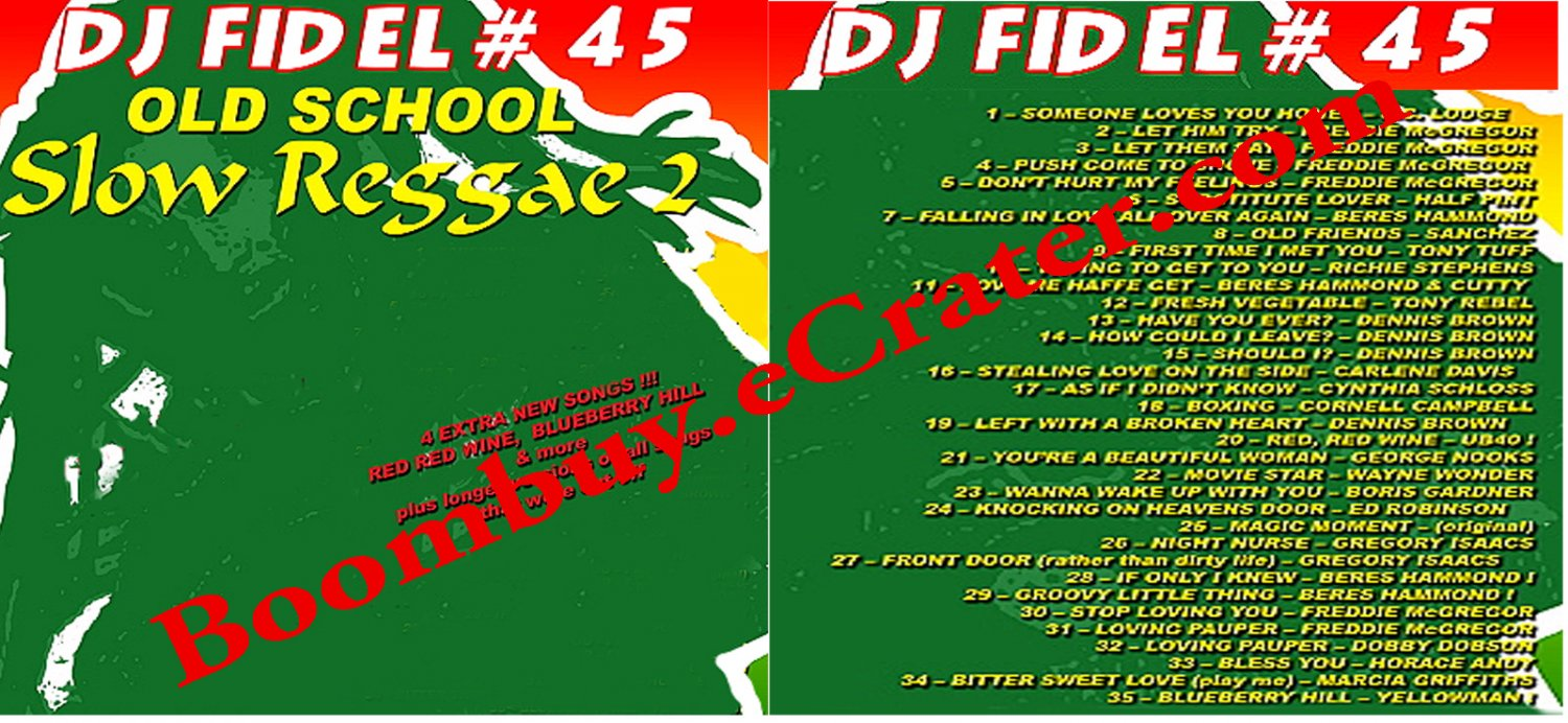 Dj Fidel:  Old School Slow Reggae 2  ( Mix #45 )