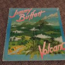 "JIMMY BUFFETT signed AUTOGRAPHED ""volcano"" RECORD"