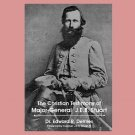 THE CHRISTIAN TESTIMONY OF MAJOR-GENERAL JAMES EWELL BROWN STUART (J. E. B.) - book