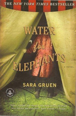 Water for Elephants by Sara Gruen 2006, Paperback