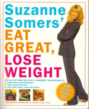 Eat Great Lose Weight Book Suzanne Somers Somersize Soft Cover