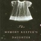 The Memory Keeper's Daughter Book a Novel by Kim Edwards