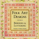 Folk Art Designs Volume II Borders and Lettering Softcover