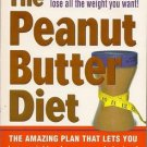 The Peanut Butter Diet Book by Holly McCord, M.A., R.D. Paperback