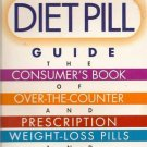 The Diet Pill Guide Book by Deborah R. Mitchell
