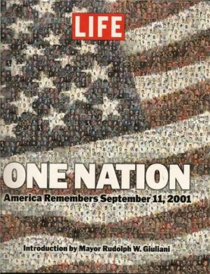 Life One Nation America Remembers Septembe 11 2001 Book