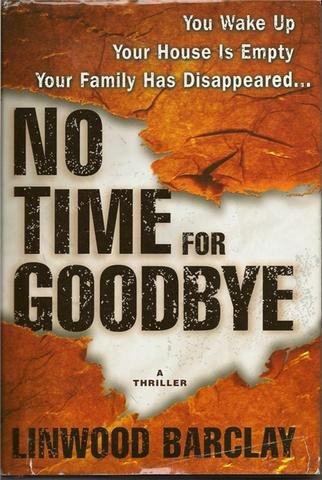 No Time for Goodbye book by Linwood Barclay A Thriller