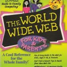 The World Wide Web for Kids and Parents Book Bonus - Never used CD
