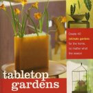 Tabletop Gardens Instruction Book - Tropical - Orchids - Hard Cover with Dust Jacket