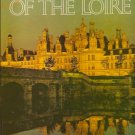 Chateaux of the Loire Book by Sabine Bonnet 1984