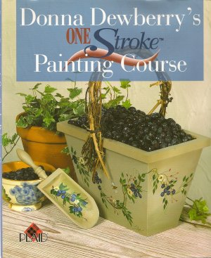 One Stroke Painting Course book by Donna Dewberry