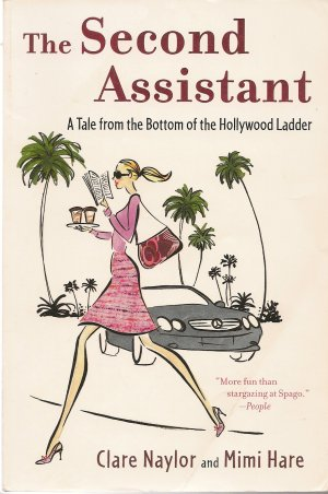 The Second Assistant book by Clare Naylor and Mimi Hare