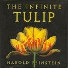 The Infinite Tulip, Harold Feinstein - Hardcover