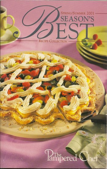 Pampered Chef Season's Best Recipe Collection Spring/Summer 2001 Cookbook