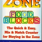 Zone Food Blocks Book - The Quick and Easy Mix-and-Match Counter