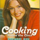 Item image	 Rachael Ray Cooking round the Clock 30-minute meals Cookbook