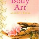 Body Art Book by Adrienne Burke paperback