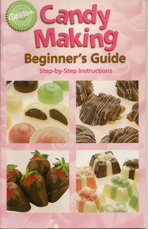 Wilton Candy Making Beginner's Guide Book