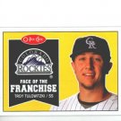 2009 O-Pee-Chee Face of the Franchise #FF25 Troy Tulowitzki