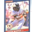 1986 Leaf/Donruss #83 Eddie Murray