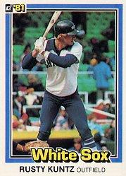 1981 Donruss #282 Rusty Kuntz RC