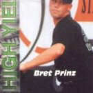 2001 Royal Rookies Futures High Yield #HY2 Bret Prinz