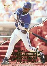 1994 Select #193 Carlos Delgado