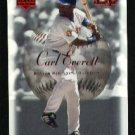 2001 Sweet Spot #99 Carl Everett