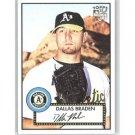 2007 Topps 52 #144 Dallas Braden RC