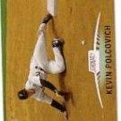 1999 Stadium Club #6 Kevin Polcovich ( Baseball Cards )