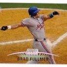 1999 Stadium Club #26 Brad Fullmer ( Baseball Cards )