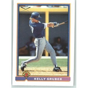 1991 Bowman 369 Kelly Gruber SLUG