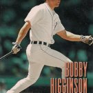 1998 Sports Illustrated World Series Fever #58 Bobby Higginson