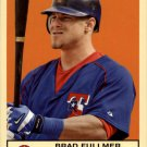 2005 Fleer Tradition #55 Brad Fullmer