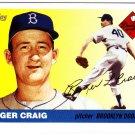 2005 Topps Dem Bums #RCR Roger Craig
