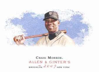 2007 Topps Allen and Ginter #129 Craig Monroe