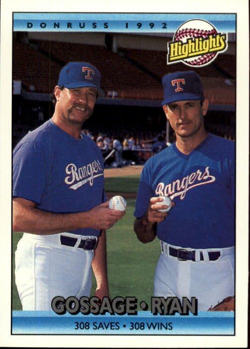 1992 Donruss 555 Nolan Ryan HL/(With Rich Gossage)