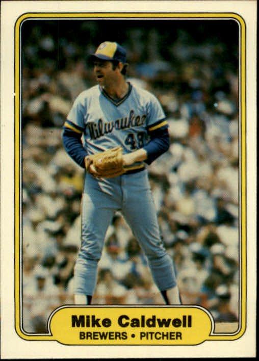 1982 Fleer 136 Mike Caldwell