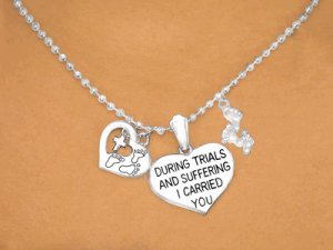 During Trials And Suffering, I Carried You Charm Necklace and Earrings Set